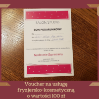 voucher na usługę fryzjersko-kosmetycznąo wartości 100 zł